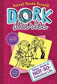 Dork Diaries #1: Tales from a Not-So-Fabulous Life