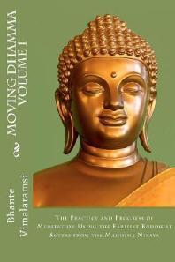 Moving Dhamma Volume 1