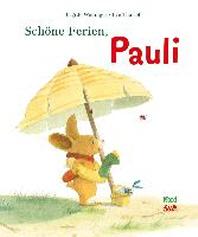 Schoene Ferien, Pauli