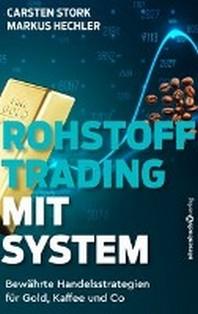 Rohstoff-Trading mit System