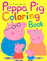 Peppa Pig Coloring Book (Illustrated)