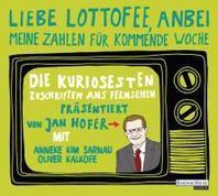 """""""Liebe Lottofee, anbei meine Zahlen fuer kommende Woche"""""""