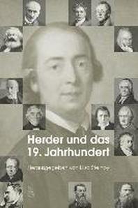 Herder und das 19. Jahrhundert /Herder and the Nineteenth Century
