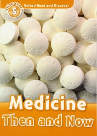 Medicine Then and Now