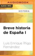 Breve Historia de Espana I