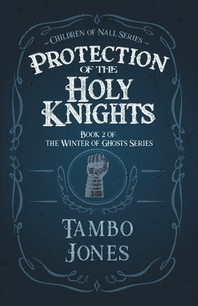 Protection of the Holy Knights