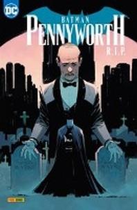 Batman Sonderband: Pennyworth R.I.P.