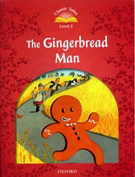 Classic Tales Level 2 : The Gingerbread Man