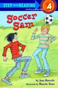 Soccer Sam : A Step 4 Book