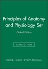 Principles of Anatomy and Physiology Set 15e Global Edition