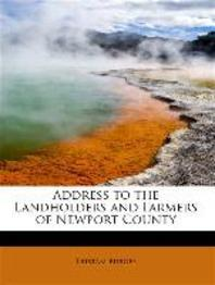 Address to the Landholders and Farmers of Newport County