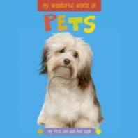 My Wonderful World of Pets