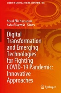 Digital Transformation and Emerging Technologies for Fighting Covid-19 Pandemic