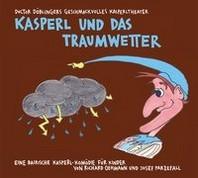 Kasperl und das Traumwetter