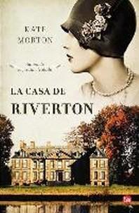 La Casa de Riverton = The House at Riverton