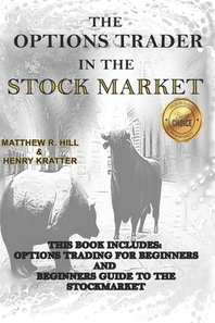The Options Trader in the Stock Market