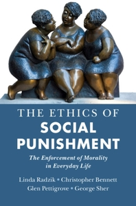 The Ethics of Social Punishment