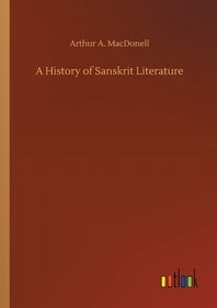 A History of Sanskrit Literature