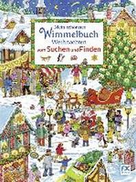 Mein schoenstes Wimmelbuch Weihnachten vom Suchen und Finden