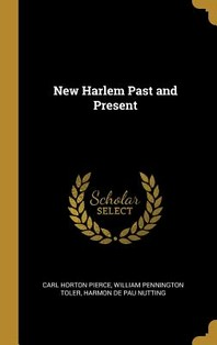 New Harlem Past and Present