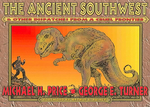 The Ancient Southwest & Other Dispatches from a Cruel Frontier