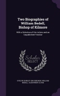 Two Biographies of William Bedell, Bishop of Kilmore