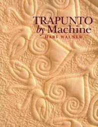 Trapunto by Machine - Print on Demand Edition