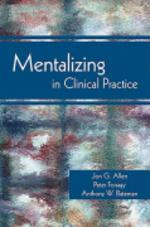 Mentalizing in Clinical Practice