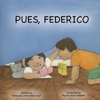 Pues, Federico