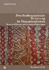 Psychodynamische Beratung in Organisationen