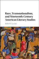 """Race, Transnationalism, and Nineteenth-Century American Literary Studies"""