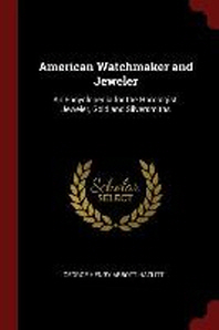 American Watchmaker and Jeweler