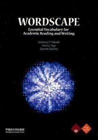 WORDSCAPE ESSENTIAL VOCABULARY FOR ACADEMIC READING AND WRITING