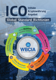 ICO[Initial Cryptocurrency Offering] Global Standards Guidelines (German)