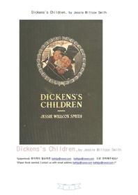 찰스 디킨스 작품에나오는 어린이들.Dickens's Children, by Jessie Willcox Smith