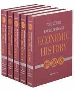 The Oxford Encyclopedia of Economic History Set