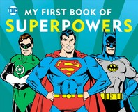 My First Book of Superpowers, Volume 10