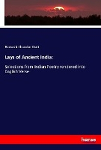 Lays of Ancient India: