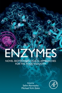 Enzymes: Novel Biotechnological Approaches for the Food Industry