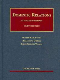 Wadlington, O'Brien and Wilson's Cases and Materials on Domestic Relations, 7th