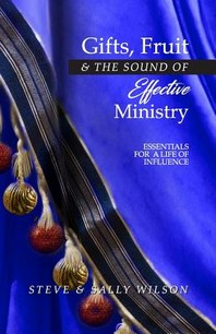 Gifts, Fruit and the Sound of Effective Ministry