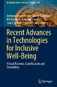 Recent Advances in Technologies for Inclusive Well-Being