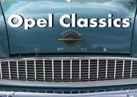 Opel Classics (Wandkalender 2022 DIN A2 quer)