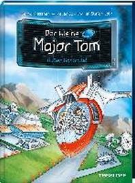 Der kleine Major Tom, Band 7: Ausser Kontrolle!