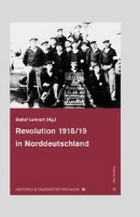 Revolution 1918/19 in Norddeutschland
