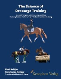 The Science of Dressage Training