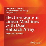 Electromagnetic Linear Machines with Dual Halbach Array