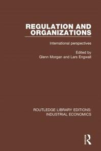 Regulation and Organizations