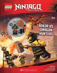 Ninja vs. Dragon Hunters [With Minifigure]