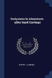 Inclusions in Aluminum-Alloy Sand Castings